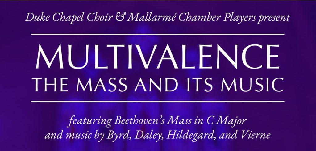 CANCELLED - Multivalence: The Mass and Its Music @ Duke University Chapel