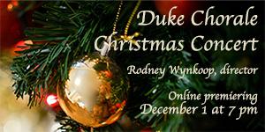 Duke Chorale Christmas Concert